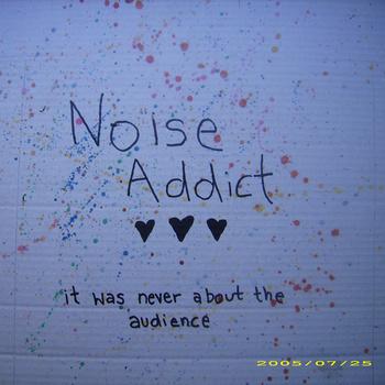 Noise Addict - 2009
